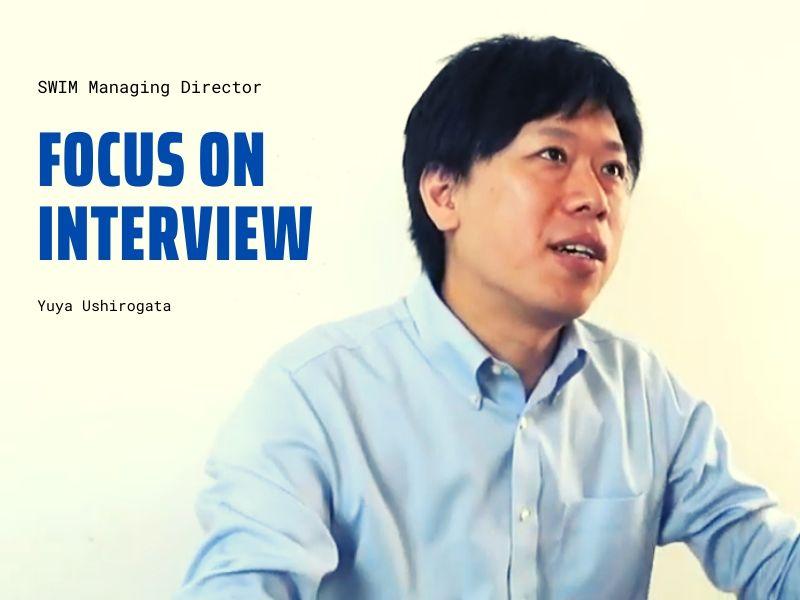 「FocusOn」にスイムの後潟をインタビューいただきました
